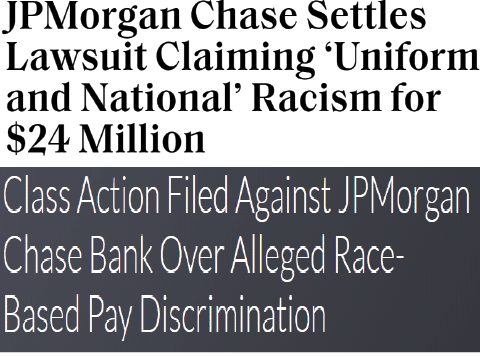 "JP Morgan Chase settles lawsuit claiming ""uniform and national"" racism for $24 million; class action filed against JP Morgan Chase Bank over alleged race-based pay discrimination"